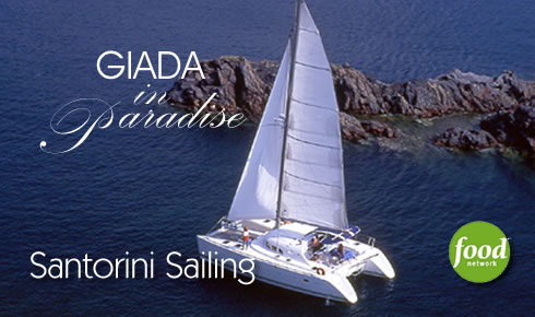 Giada in Paradise - The Food Network visits Santorini Sailing